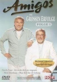 Cover Amigos - Die grossen Erfolge - Folge 1 [DVD]
